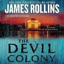 Devil Colony: A Sigma Force Novel, James Rollins