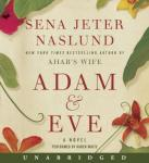 Adam & Eve: A Novel, Sena Jeter Naslund