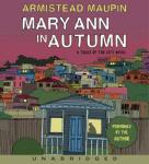Mary Ann in Autumn: A Tales of the City Novel, Armistead Maupin