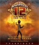Magnificent 12: The Call, Michael Grant