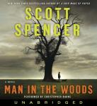 Man in the Woods, Scott Spencer