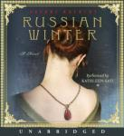 Russian Winter: A Novel, Daphne Kalotay