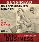 Guys Read: Unaccompanied Minors: A Story from Guys Read: Funny Business, Jeff Kinney