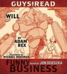 Guys Read: Will: A Story from Guys Read: Funny Business, Adam Rex
