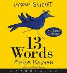 13 Words, Maira Kalman, Lemony Snicket
