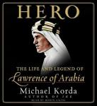 Hero: The Life and Legend of Lawrence of Arabia Audiobook