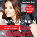 A Helluva High Note: Surviving Life, Love, and American Idol, Kara DioGuardi