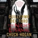 Night Eternal: Book Three of the Strain Trilogy, Guillermo Del Toro, Chuck Hogan