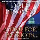 A Time for Patriots: A Novel Audiobook