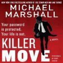 Killer Move: A Novel, Michael Marshall