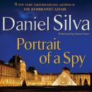 Portrait of a Spy: A Novel, Daniel Silva