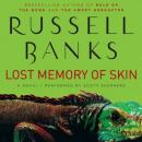 Lost Memory of Skin, Russell Banks