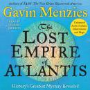 Lost Empire of Atlantis: History's Greatest Mystery Revealed, Gavin Menzies