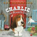 Charlie the Ranch Dog, Ree Drummond