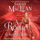 Rogue By Any Other Name, Sarah MacLean