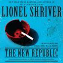 The New Republic: A Novel Audiobook