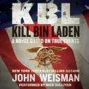 KBL: Kill Bin Laden, John Weisman