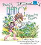 Fancy Nancy: Poison Ivy Expert, Jane O'connor