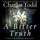 Bitter Truth: A Bess Crawford Mystery, Charles Todd
