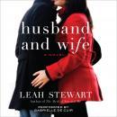 Husband and Wife: A Novel Audiobook