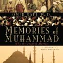 Memories of Muhammad: Why the Prophet Matters, Omid Safi