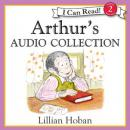 Arthur's Audio Collection, Lillian Hoban