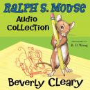 The Ralph S. Mouse Audio Collection Audiobook