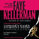 Serpent's Tooth: A Decker/Lazarus Novel, Faye Kellerman