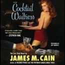 Cocktail Waitress, James M. Cain