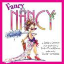 Fancy Nancy, Jane O'connor, Robin Preiss Glasser