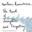 Book of Laughter and Forgetting: A Novel, Milan Kundera