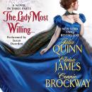 Lady Most Willing...: A Novel in Three Parts, Connie Brockway, Eloisa James, Julia Quinn