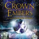 Crown of Embers, Rae Carson