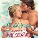 To Wed a Wicked Earl Audiobook
