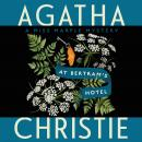 At Bertram's Hotel: A Miss Marple Mystery Audiobook