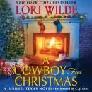 A Cowboy for Christmas: A Jubilee, Texas Novel Audiobook