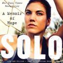 Solo: A Memoir of Hope Audiobook