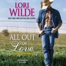 All Out of Love: A Cupid, Texas Novel Audiobook