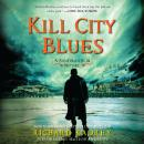 Kill City Blues: A Sandman Slim Novel, Richard Kadrey