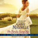 Bride Says No: The Brides of Wishmore, Cathy Maxwell