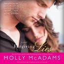 Forgiving Lies: A Novel Audiobook
