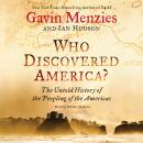 Who Discovered America?: The Untold History of the Peopling of the Americas, Ian Hudson, Gavin Menzies