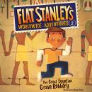 Flat Stanley's Worldwide Adventures #2: The Great Egyptian Grave Robbery UAB, Jeff Brown