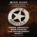 U.S. Marshals: Inside America's Most Storied Law Enforcement Agency