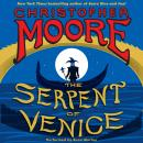 Serpent of Venice: A Novel, Christopher Moore