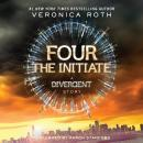 Four: The Initiate, Veronica Roth