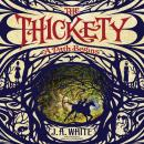 Thickety: A Path Begins, J. A. White