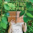 This Charming Man: A Novel, Marian Keyes
