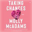 Taking Chances Audiobook