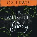 Weight of Glory, C.S. Lewis